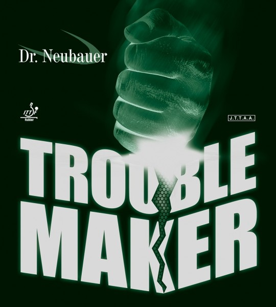 DR. NEUBAUER Trouble Maker